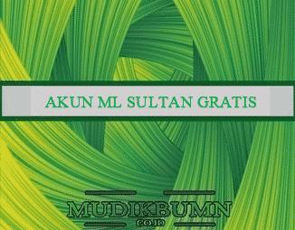 999 Daftar Akun Ml Sultan Gratis Update Terbaru 2021