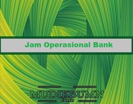 jam operasional bank