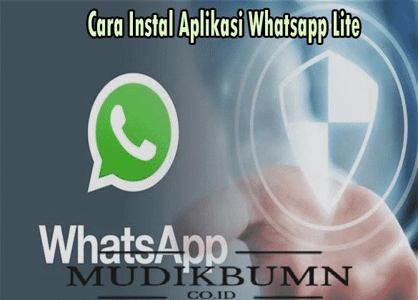 Cara Instal Aplikasi Whatsapp Lite