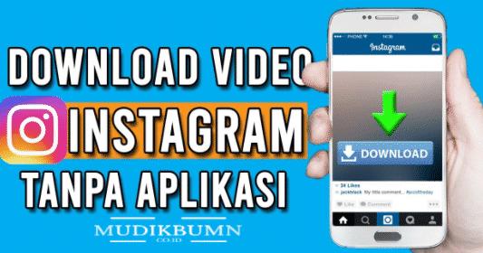cara download video instagram