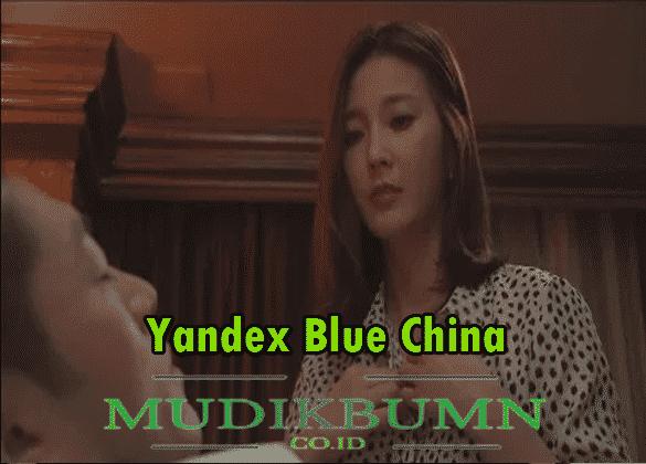 Fitur menarik yandex blue china full apk. Yandex Blue China Full Apk Episode Indonesia Terbaru 2021