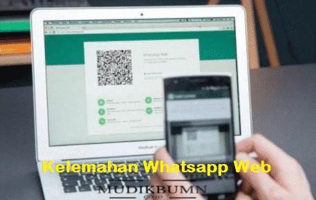 kelemahan whatsapp web