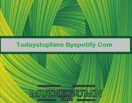 todaystopfans byspotify com